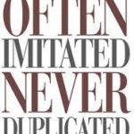 often imitated...